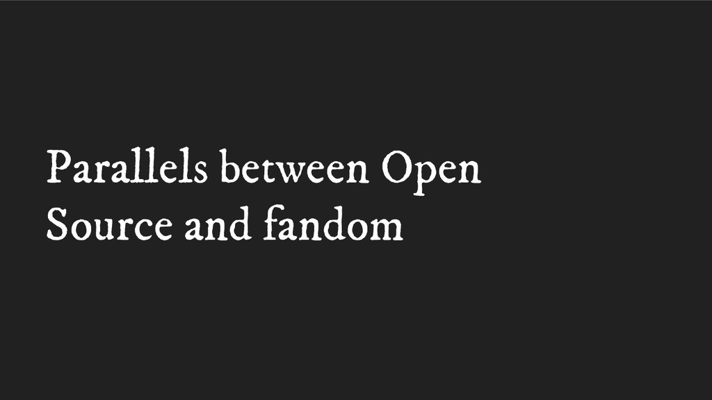 Parallels between Open Source and fandom