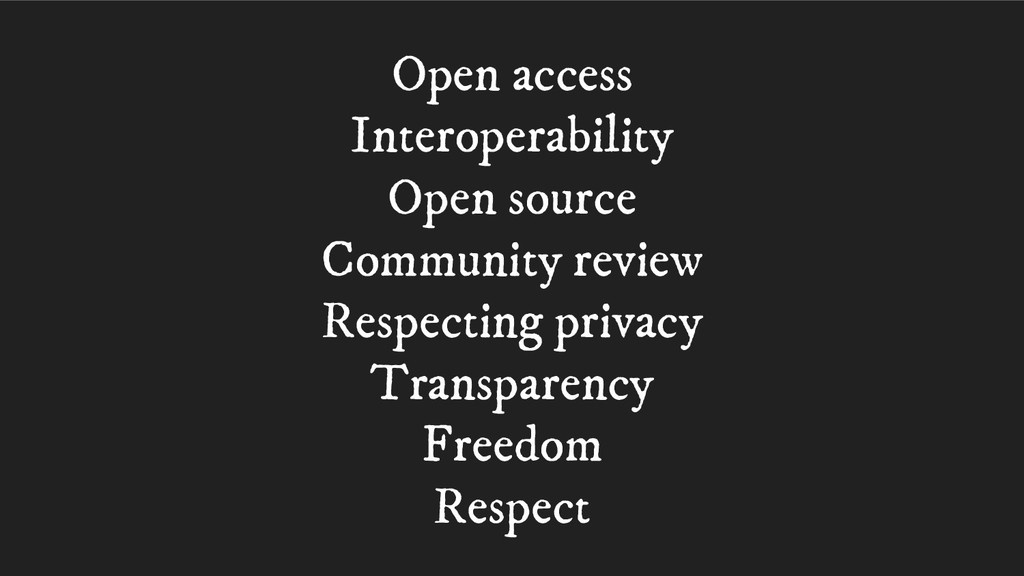 Open access Interoperability Open source Commun...