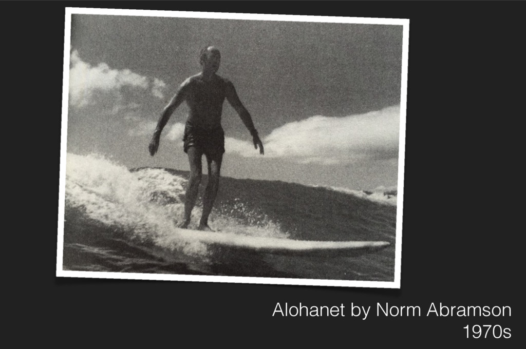 Alohanet by Norm Abramson 1970s