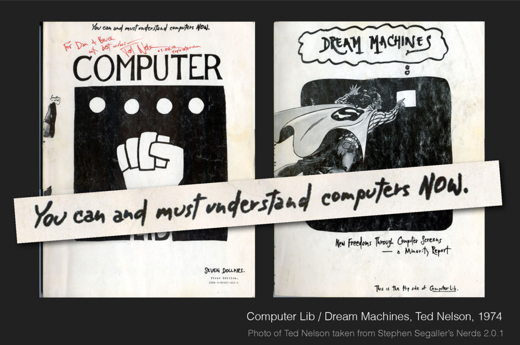 Computer Lib / Dream Machines, Ted Nelson, 1974...