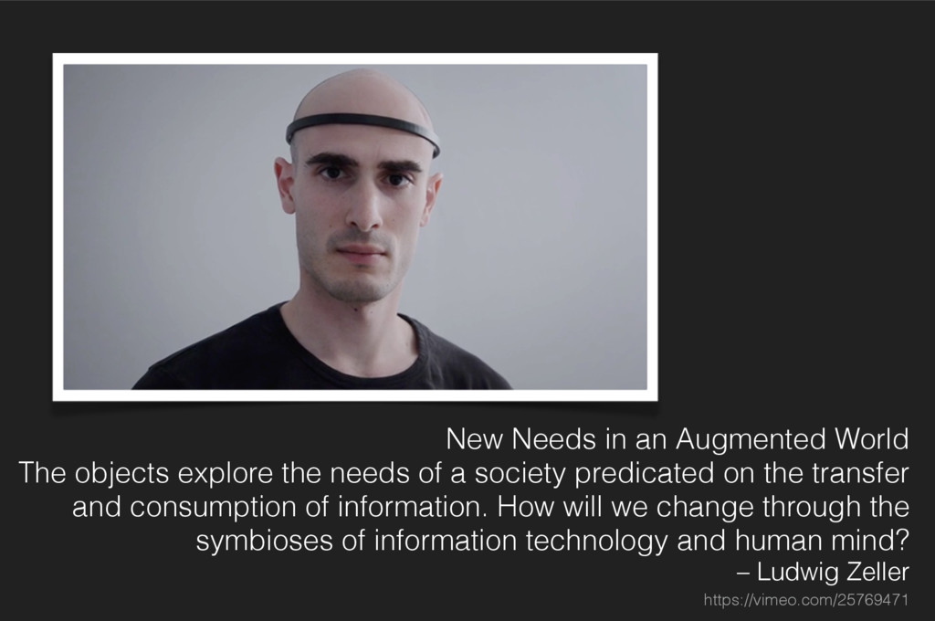 New Needs in an Augmented World The objects exp...