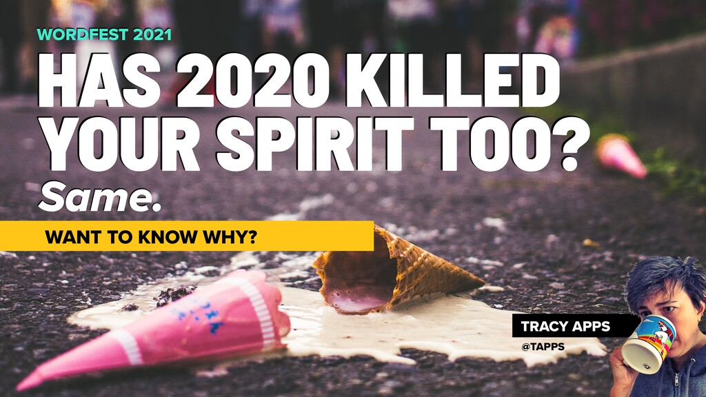 Same. HAS 2020 KILLED YOUR SPIRIT TOO? WORDFEST...