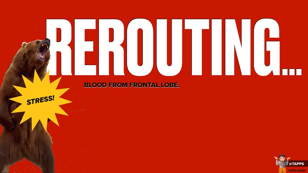 REROUTING... BLOOD FROM FRONTAL LOBE. STRESS! @...