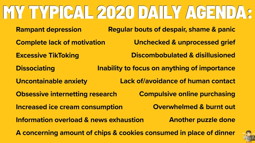 @ ! WTF 2020? MY TYPICAL 2020 DAILY AGENDA: Ram...
