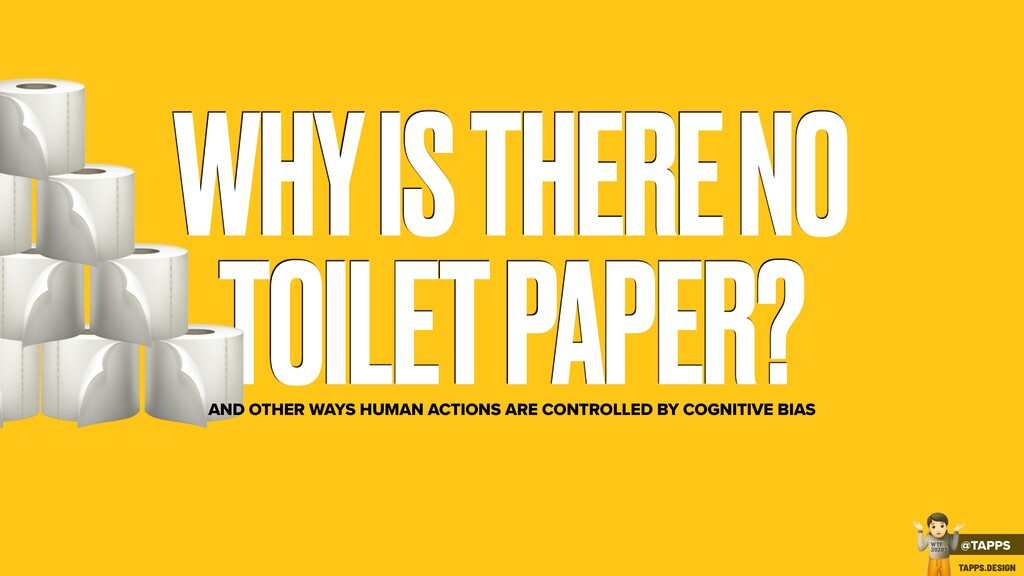 WHY IS THERE NO TOILET PAPER? % AND OTHER WAYS ...