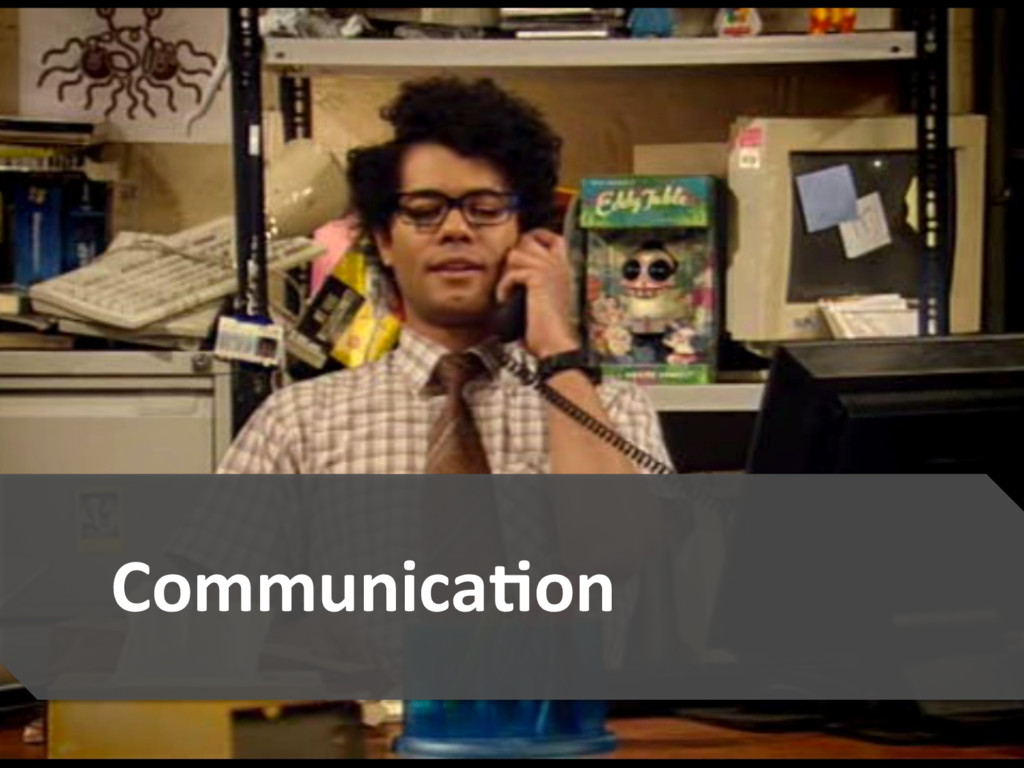 5  CommunicaAon