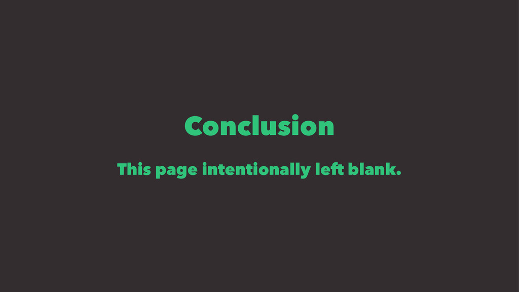 Conclusion This page intentionally left blank.