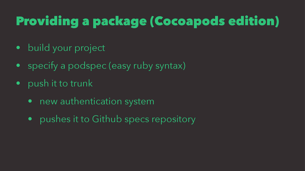 Providing a package (Cocoapods edition) • build...