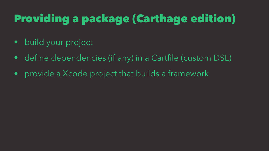 Providing a package (Carthage edition) • build ...