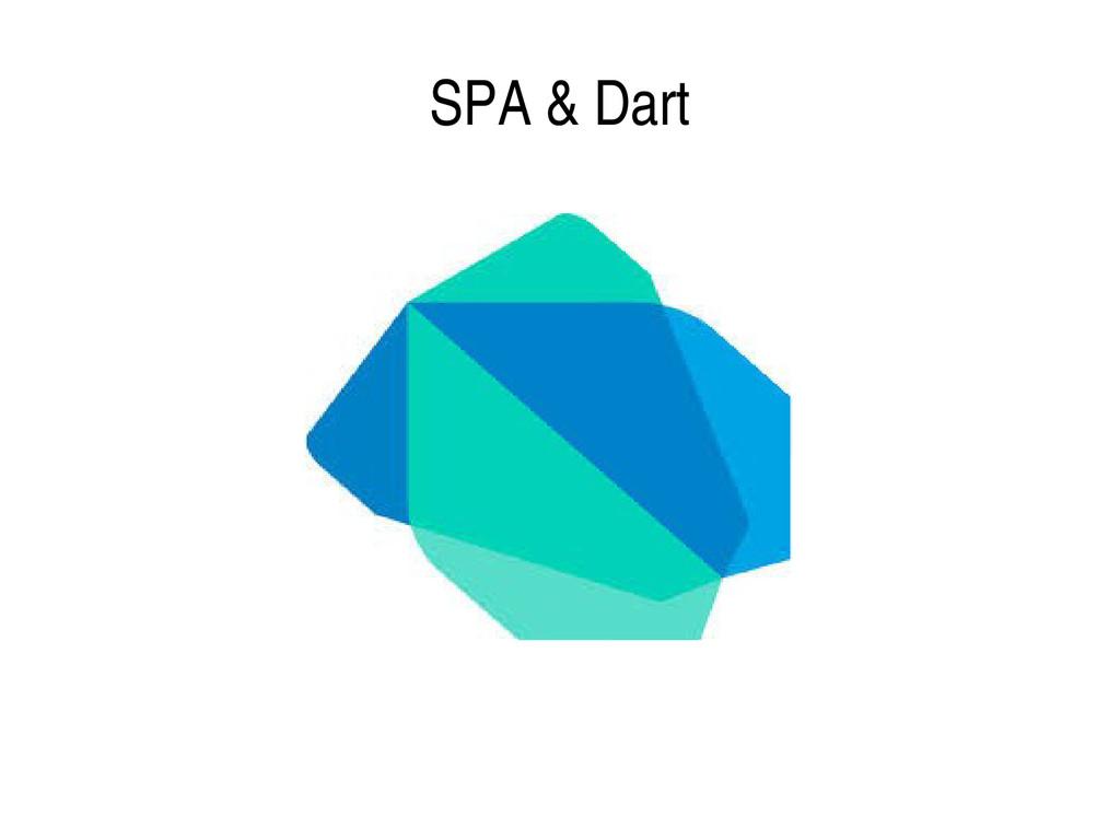 SPA & Dart