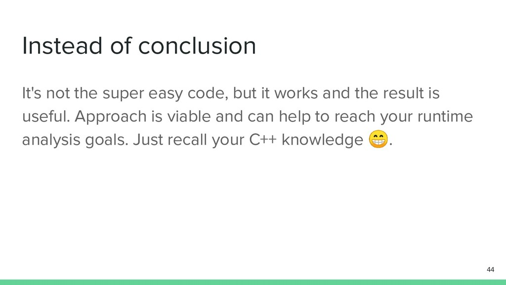 Instead of conclusion It's not the super easy c...