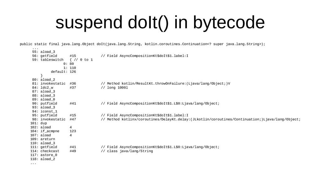 suspend doIt() in bytecode public static final ...