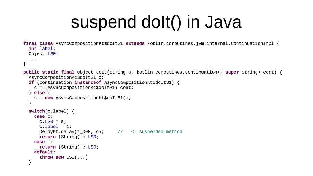 suspend doIt() in Java final class AsyncComposi...