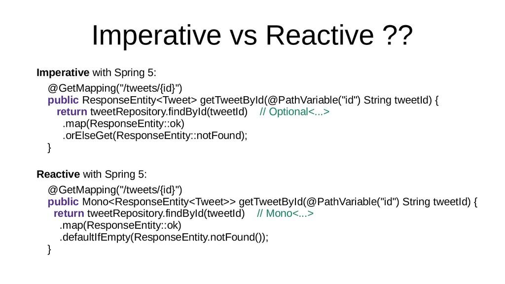 Imperative vs Reactive ?? Imperative with Sprin...