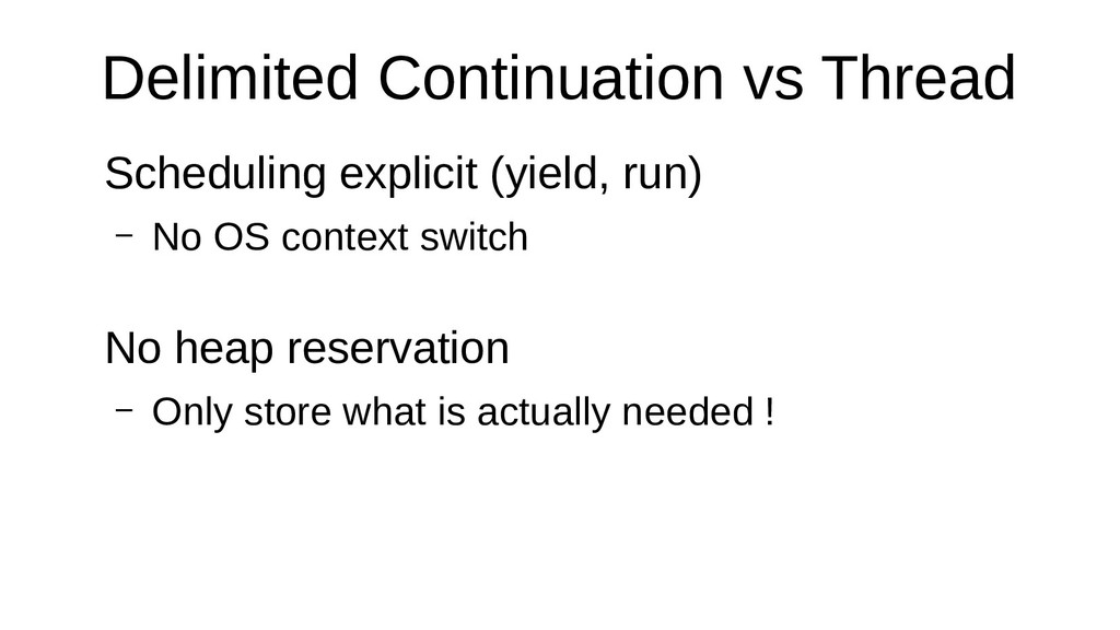 Delimited Continuation vs Thread Scheduling exp...
