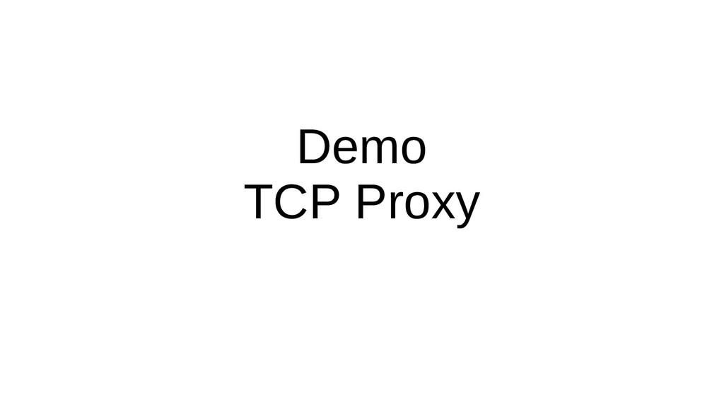 Demo TCP Proxy