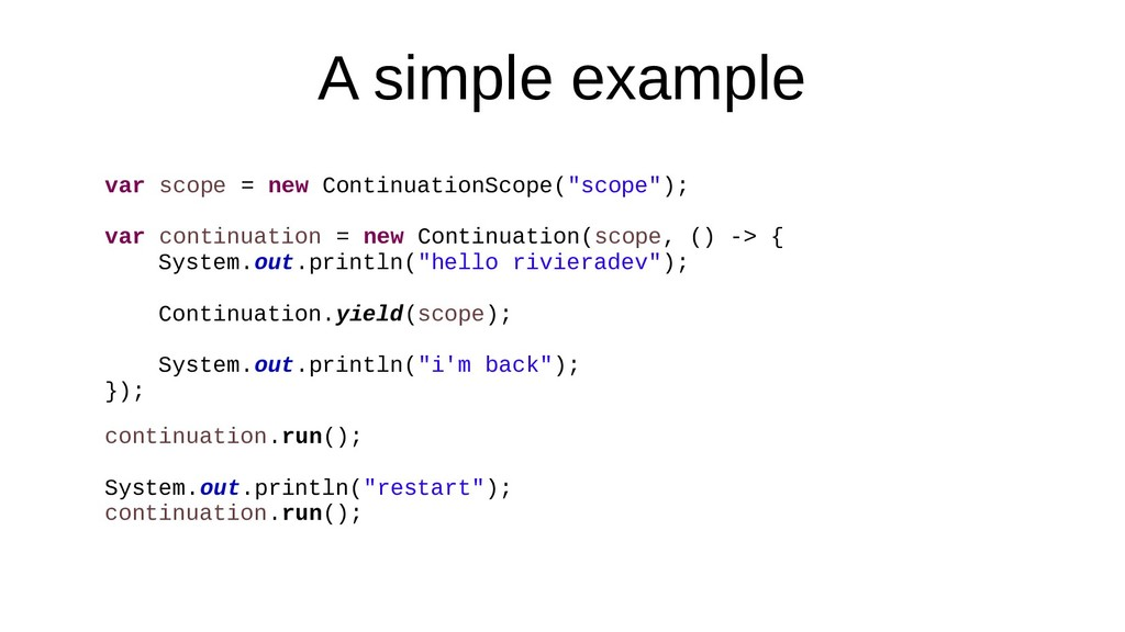 A simple example var scope = new ContinuationSc...