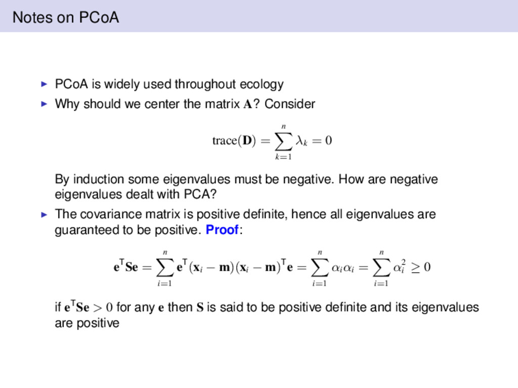 Notes on PCoA PCoA is widely used throughout ec...