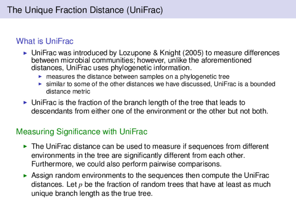 The Unique Fraction Distance (UniFrac) What is ...