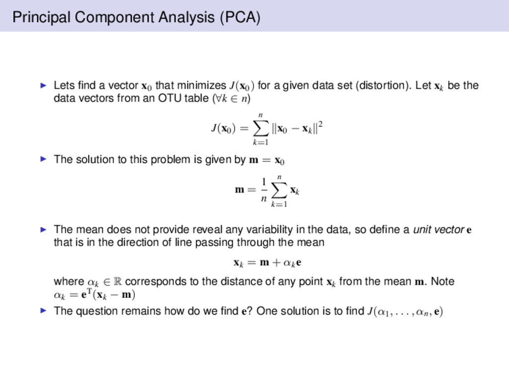 Principal Component Analysis (PCA) Lets find a v...