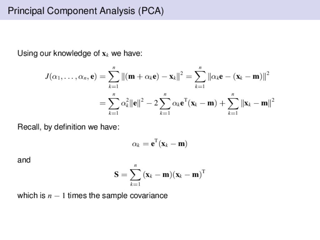 Principal Component Analysis (PCA) Using our kn...