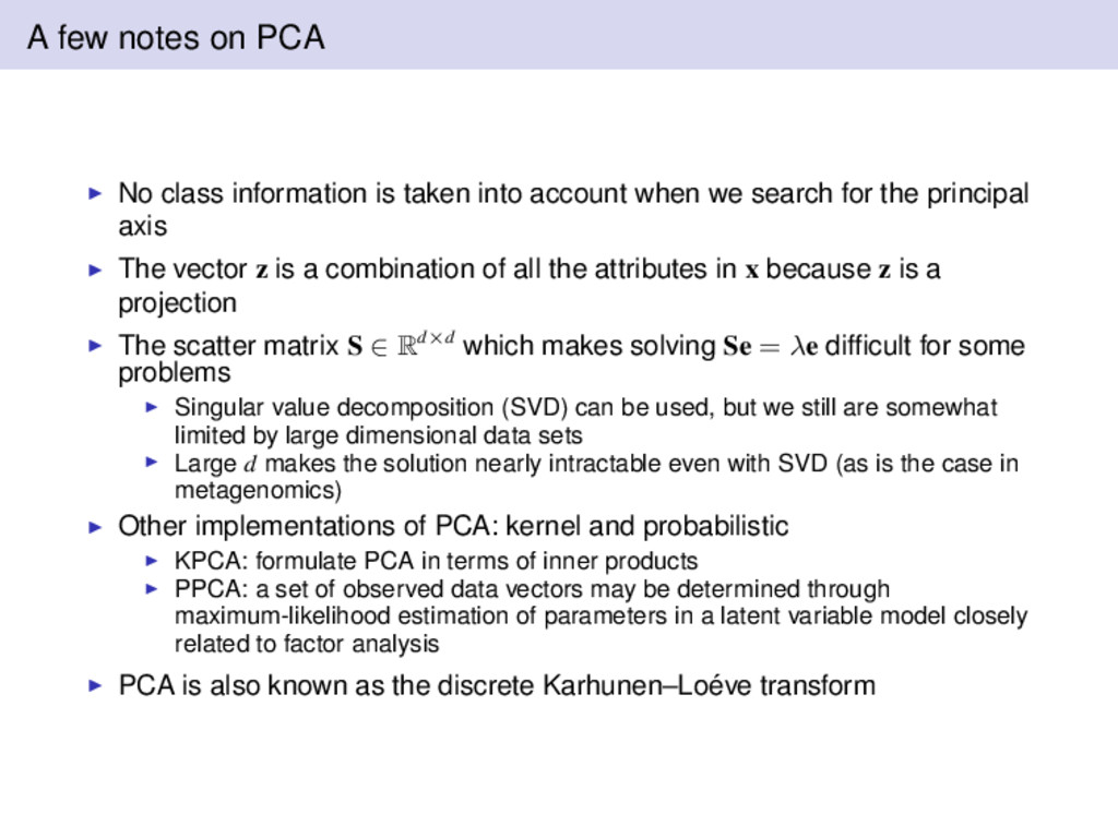 A few notes on PCA No class information is take...