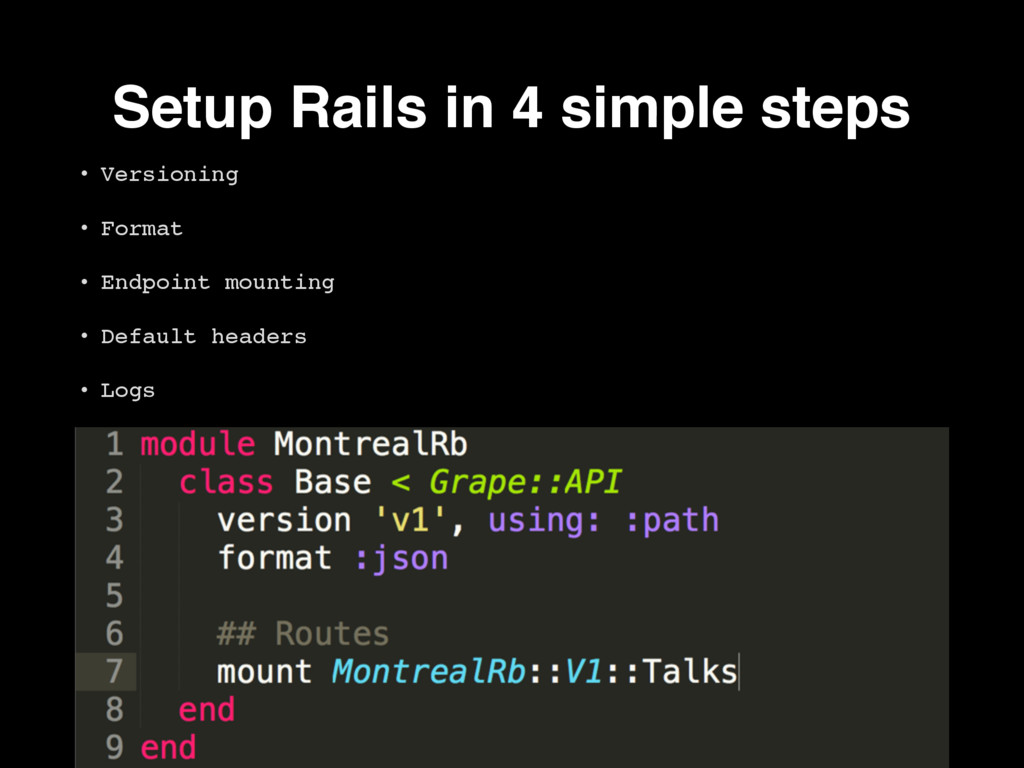 Setup Rails in 4 simple steps • Versioning • Fo...