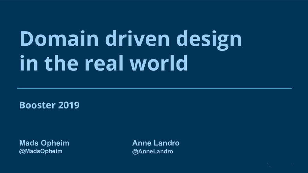 Domain driven design in the real world Anne Lan...