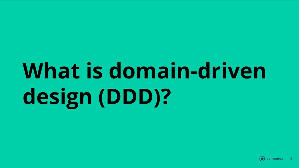 What is domain-driven design (DDD)? 3