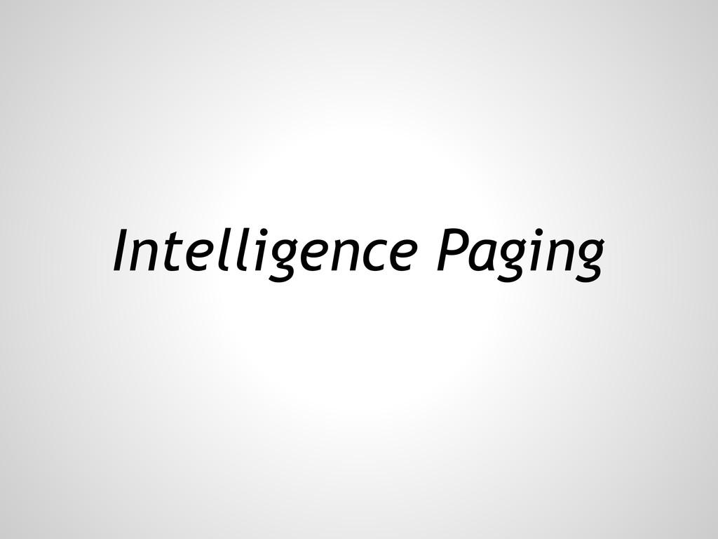 Intelligence Paging