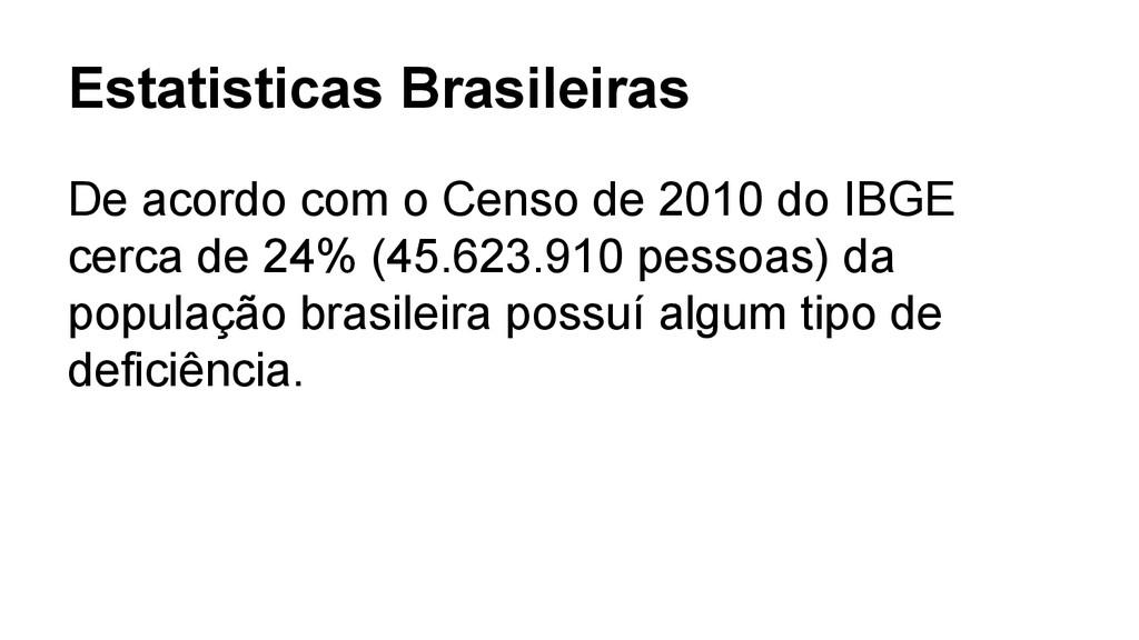 Estatisticas Brasileiras De acordo com o Censo ...