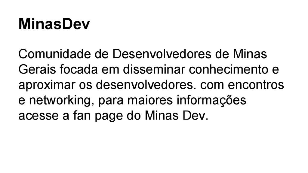 MinasDev Comunidade de Desenvolvedores de Minas...