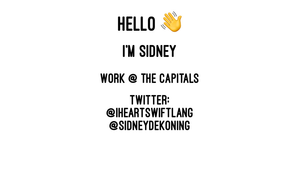 HELLO ! I'M SIDNEY Work @ The Capitals Twitter:...