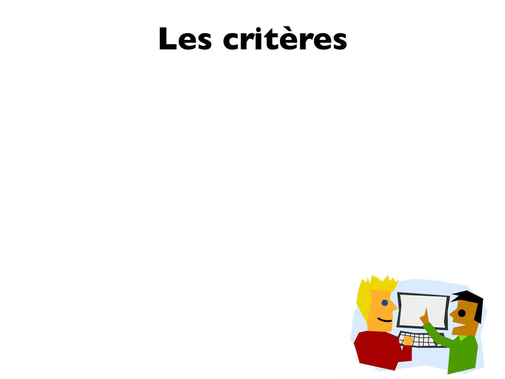 Les critères