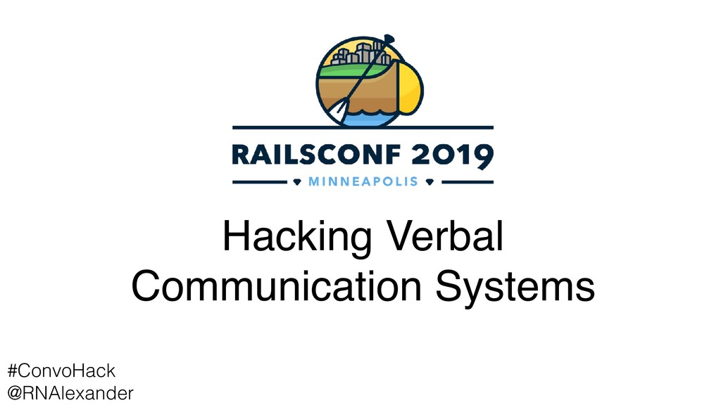 Hacking Verbal Communication Systems #ConvoHack...