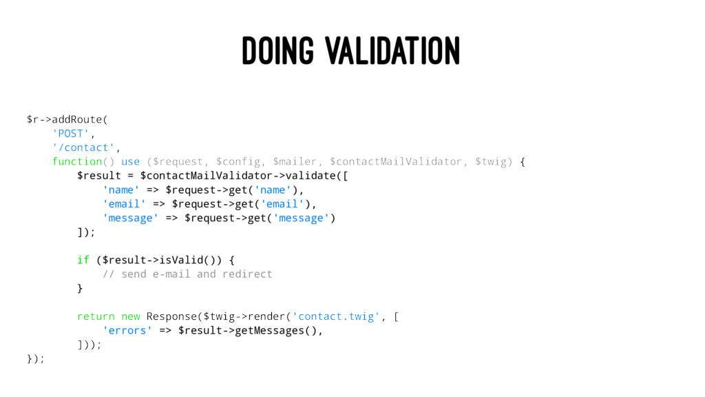 DOING VALIDATION $r->addRoute( 'POST', '/contac...