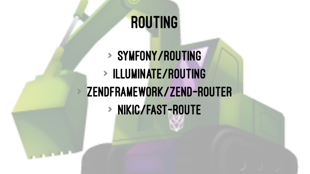 ROUTING > symfony/routing > illuminate/routing ...