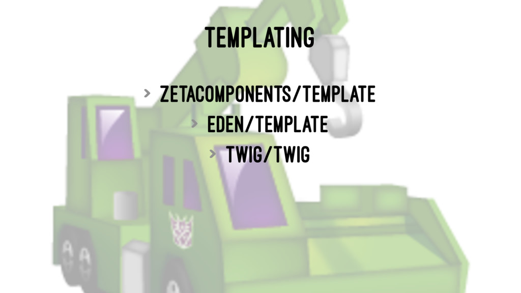 TEMPLATING > zetacomponents/template > eden/tem...