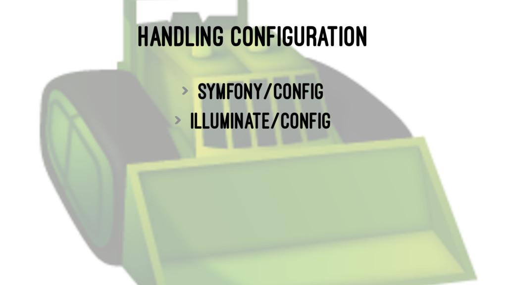 HANDLING CONFIGURATION > symfony/config > illum...