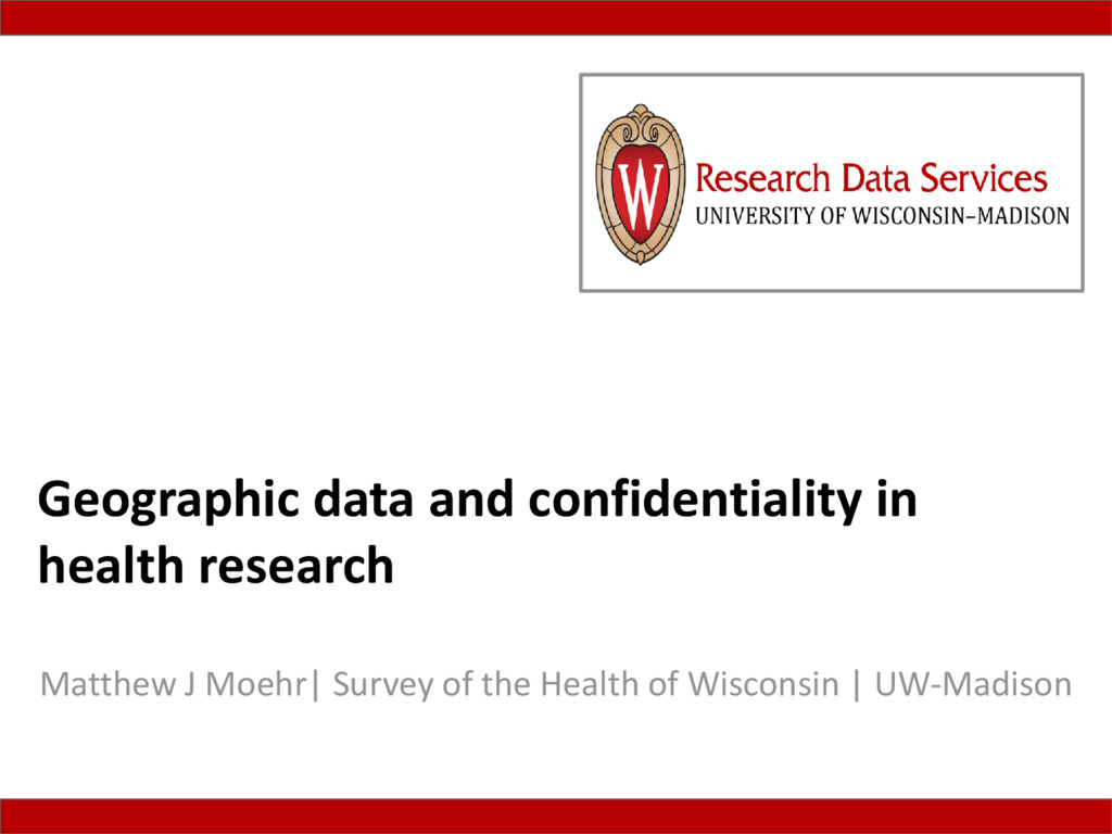 Geographic data and confidentiality in health r...