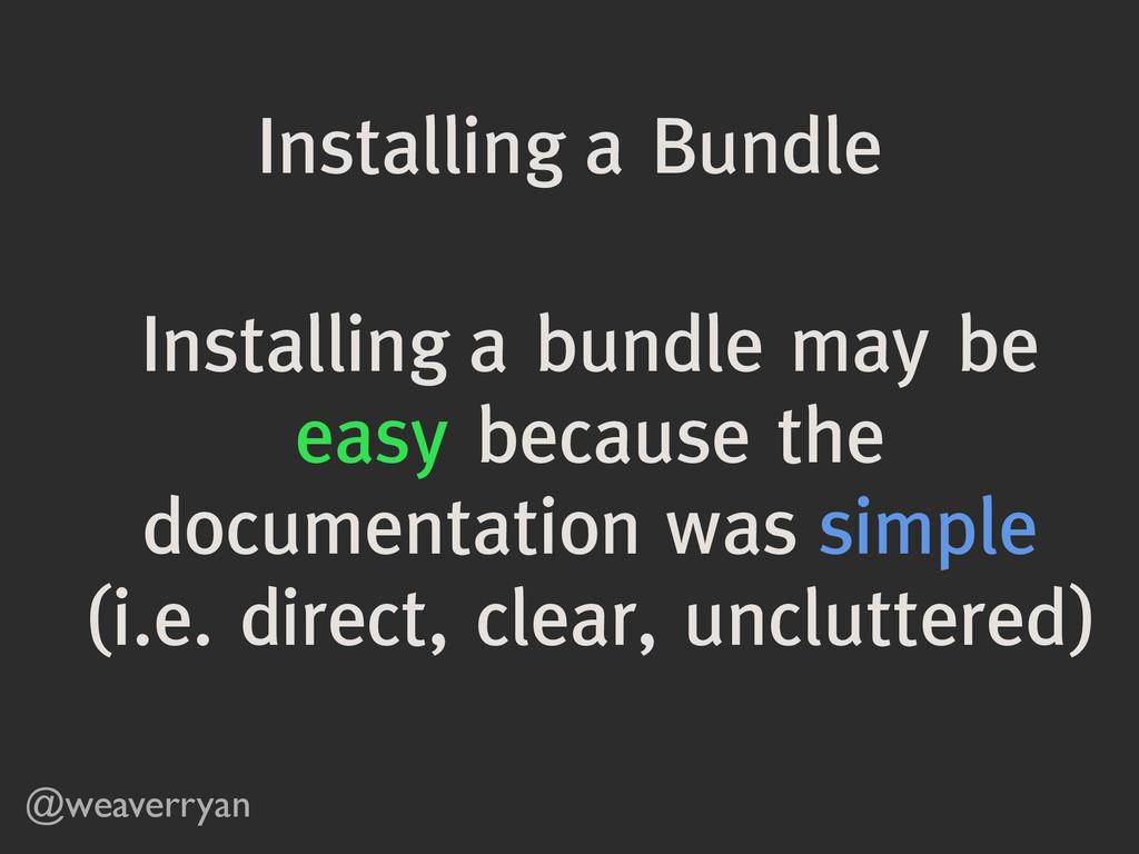Installing a Bundle @weaverryan Installing a bu...