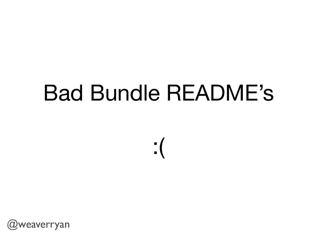 Bad Bundle README's  ! :( @weaverryan