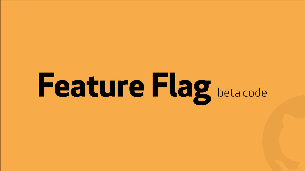 ! ! Feature Flag beta code