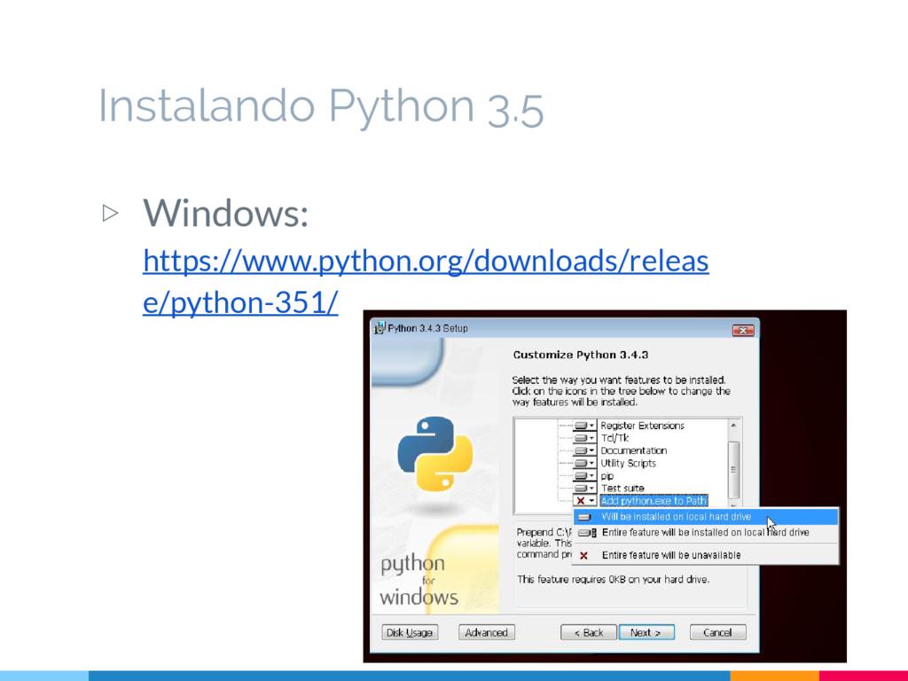 Instalando Python 3.5 ▷ Windows: https://www.py...