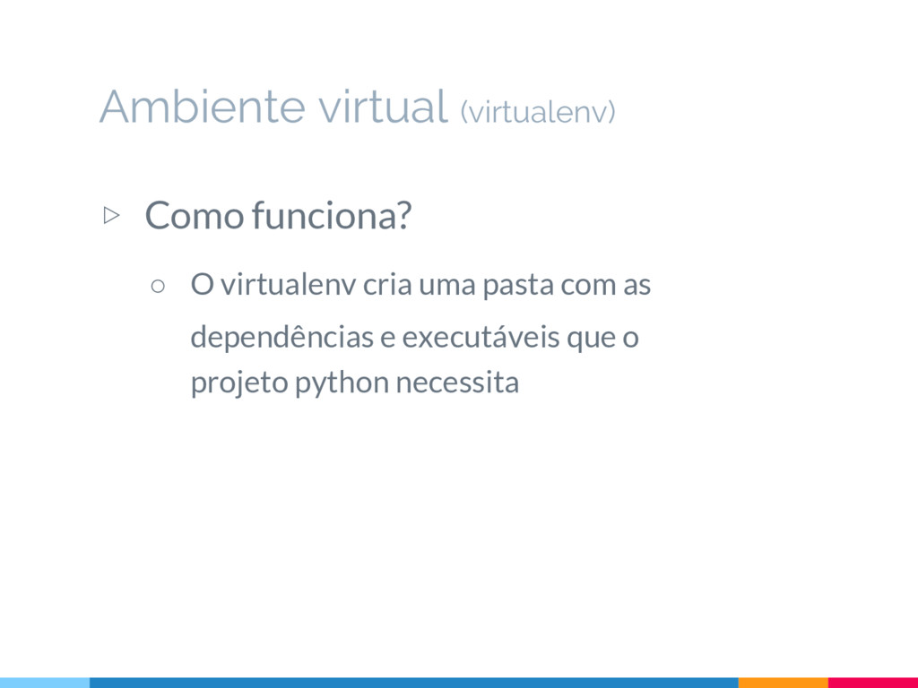 Ambiente virtual (virtualenv) ▷ Como funciona? ...