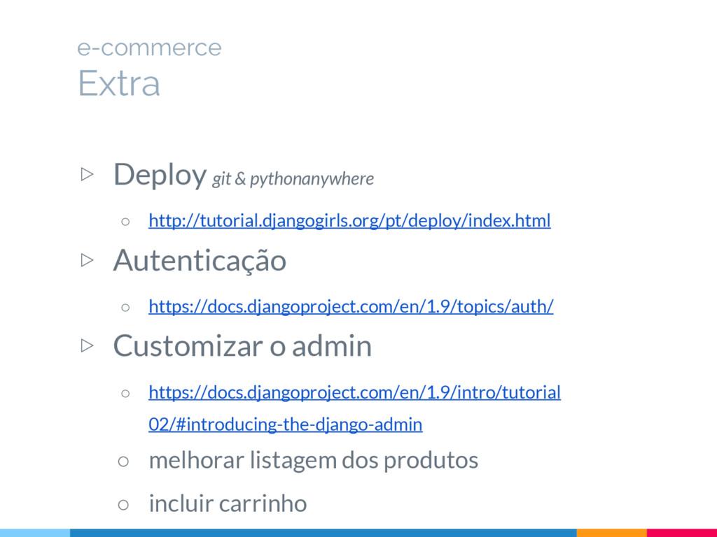 ▷ Deploy git & pythonanywhere ○ http://tutorial...