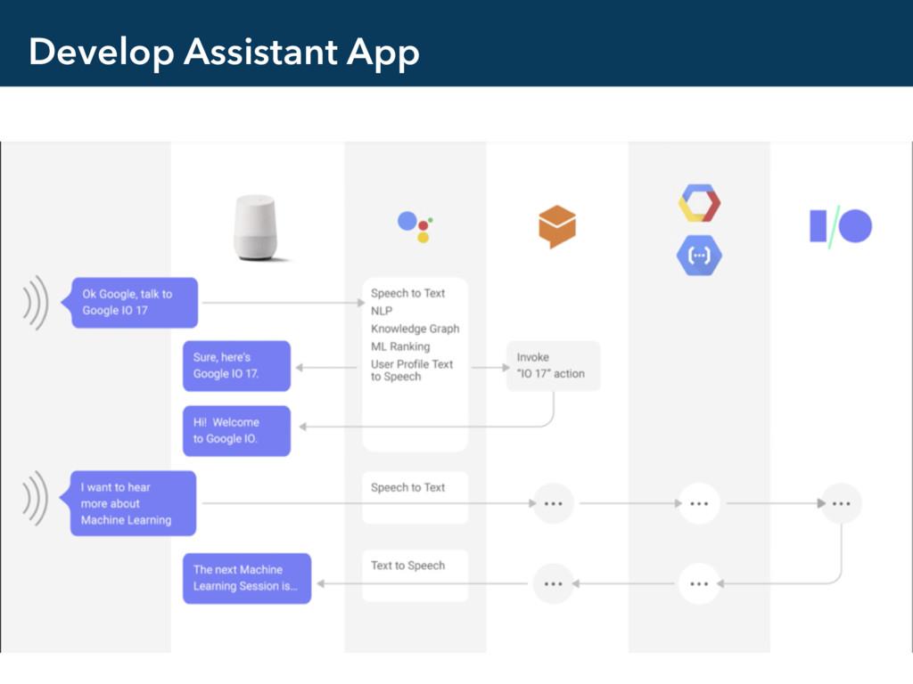 Develop Assistant App