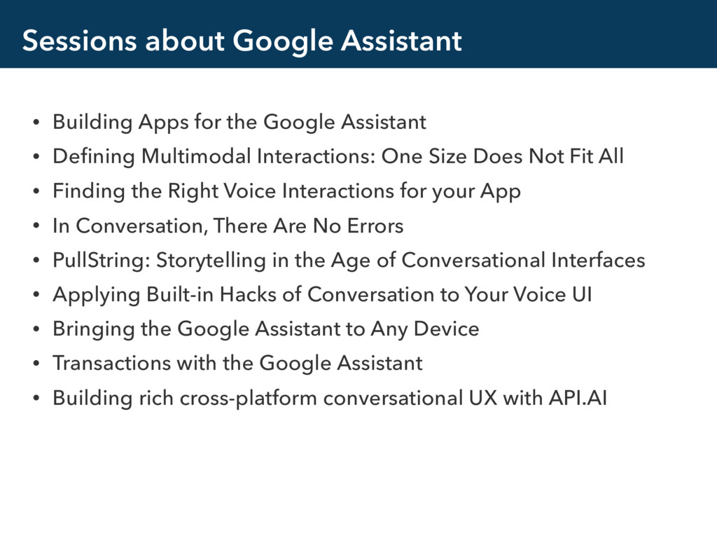 Sessions about Google Assistant • Building Apps...