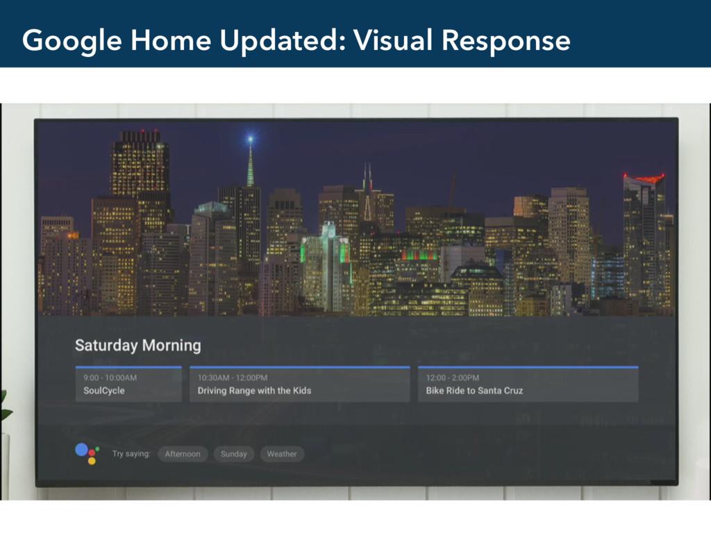 Google Home Updated: Visual Response