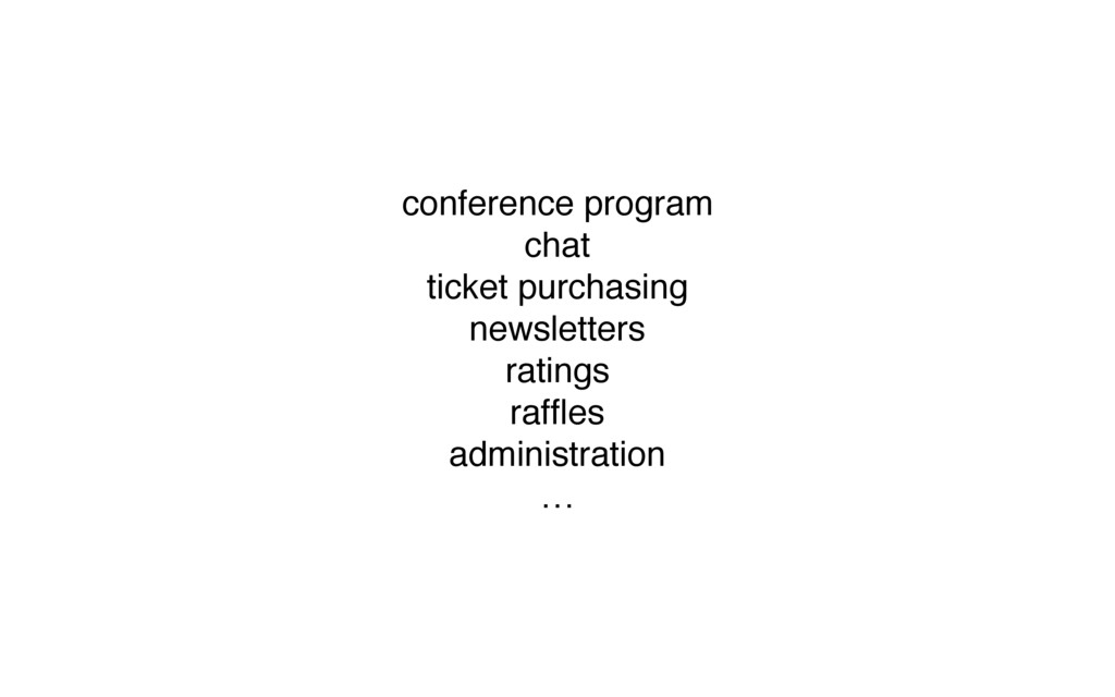 conference program chat ticket purchasing newsl...